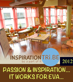 Inspiration Tribe - PASSION & INSPIRATION…IT WORKS FOR EVA…
