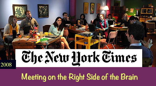 New York Times - Meeting on the Right Side of the Brain by Elaine Glusac