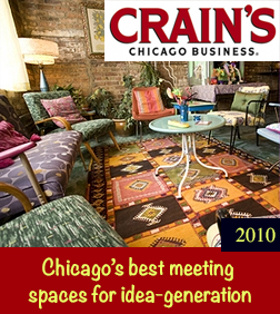 Crain's Chicago Business -Thinking Outside the Office -- The best places around Chicago to meet, greet and socialize By Michelle Evans